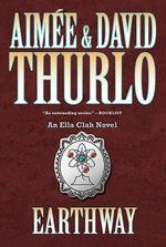 Earthway : An Ella Clah Novel - Aimee Thurlo