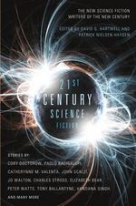 Twenty-First Century Science Fiction - David G. Hartwell