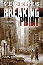 Breaking Point : Tales from the Cauldron - Kristen Simmons
