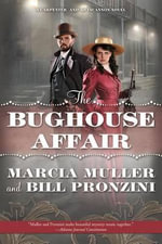 The Bughouse Affair : A Carpenter and Quincannon Mystery - Marcia Muller