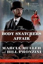 The Body Snatchers Affair : A Carpenter and Quincannon Mystery : Book 3 - Marcia Muller