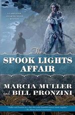 The Spook Lights Affair : A Carpenter and Quincannon Mystery - Marcia Muller