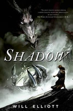 Shadow : Pendulum Trilogy - Will Elliott
