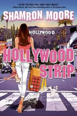 Hollywood Strip - Shamron Moore
