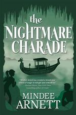 The Nightmare Charade : Arkwell Academy - Mindee Arnett