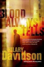 Blood Always Tells - PhD Candidate Sociology Department Hilary Davidson
