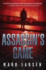 Assassin's Game - Ward Larsen