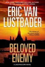 Beloved Enemy : A Jack McClure Novel - Eric Van Lustbader