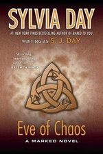 Eve of Chaos - Sylvia Day