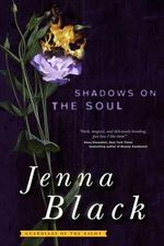 Shadows on the Soul - Jenna Black