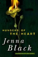 Hungers of the Heart : Guardians of the Night - Jenna Black