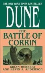 Dune : The Battle of Corrin - Brian Herbert