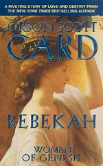 Rebekah : Women of Genesis Book 2 - Orson Scott Card