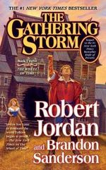 The Gathering Storm : Wheel Of Time Series : Book 12 (US Edition) - Robert Jordan