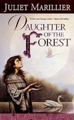 Daughter of the Forest : Sevenwaters (Paperback) - Juliet Marillier