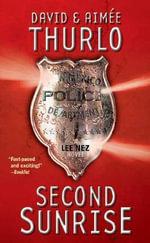 Second Sunrise : A Lee Nez Novel - David Thurlo
