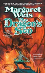The Dragon's Son : Dragonvarld Trilogy - Margaret Weis