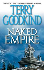 Naked Empire (Sword of Truth (Paperback) #08)  - Terry Goodkind