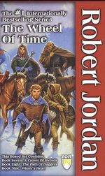 The Wheel of Time Set III, Books 7-9: A Crown of Swords, the Path of Daggers, Winter's Heart :  A Crown of Swords, the Path of Daggers, Winter's Heart - Robert Jordan