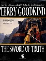 The Sword of Truth : Bks. 4-6 - Terry Goodkind