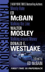 Transgressions Vol. 3 : Merely Hate/Walking the Line/Walking Around Money - Ed McBain