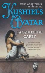 Kushiel's Avatar : Kushiel's Legacy Ser. - Jacqueline Carey