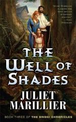 The Well of Shades : Bridei Trilogy (Paperback) - Juliet Marillier