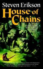 House of Chains : Malazan Book of the Fallen (Paperback) - Steven Erikson