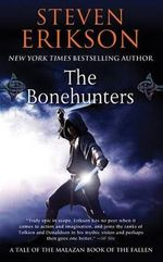 The Bonehunters : Malazan Book of the Fallen (Paperback) - Steven Erikson