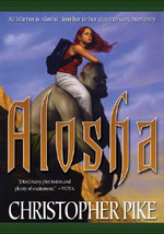 Alosha - Christopher Pike