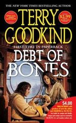 Debt of Bones : Sword of Truth Series - Prequel - Terry Goodkind