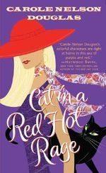 Cat in a Red Hot Rage : Midnight Louie Mystery - Carole Nelson Douglas