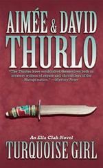 Turquoise Girl : Ella Clah Novel - Aimee Thurlo