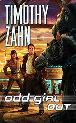 Odd Girl Out : Quadrail SF Thrillers (Paperback) - Timothy Zahn