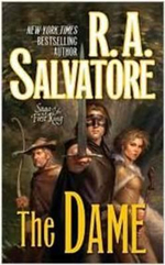 The Dame : Saga of the First King - R. A. Salvatore