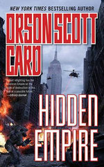 Hidden Empire : Empire - Orson Scott Card