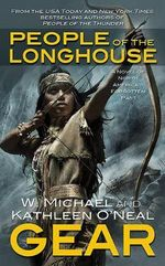 People of the Longhouse - W Michael Gear