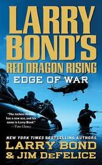 Edge of War : Edge of War - Larry Bond