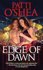 Edge of Dawn: Light Warriors 3 :  Light Warriors 3 - Patti O'Shea