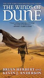 The Winds of Dune : Tor Science Fiction - Brian Herbert