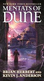 Mentats of Dune : Dune - Brian Herbert