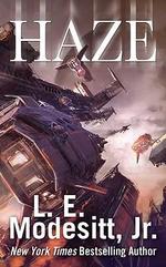 Haze - L. E. Modesitt Jr.