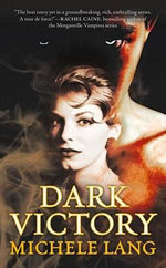 Dark Victory : Lady Lazarus - Michele Lang