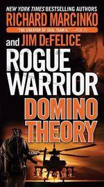 Rogue Warrior : Domino Theory - Richard Marcinko