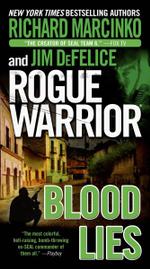 Rogue Warrior : Blood Lies - Richard Marcinko