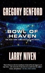 Bowl of Heaven - Gregory Benford