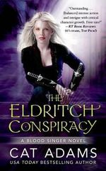 The Eldritch Conspiracy - Cat Adams