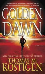 Golden Dawn - Thomas M Kostigen