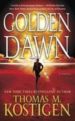 Golden Dawn - Thomas M Kostigen