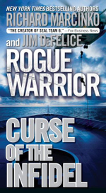 Rogue Warrior : Curse of the Infidel - Richard Marcinko